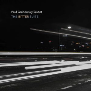 Buy The Bitter Suite by Paul Grabowsky Sextet on iTunes